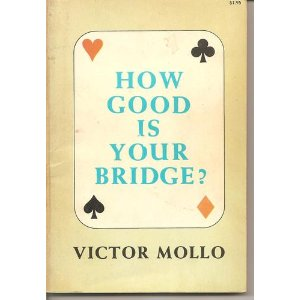 how good is your bridge mollo