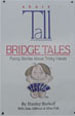 Short Tall bridge tales