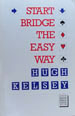 Kelsey start bridge the easy way